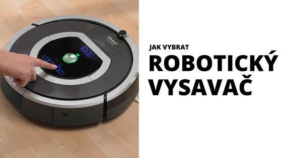 Vybíráme robotický vysavač