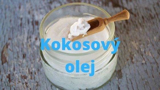 Zázrak zvaný kokosový olej