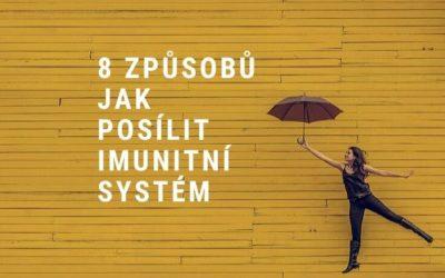 8 způsobů, jak posílit imunitní systém